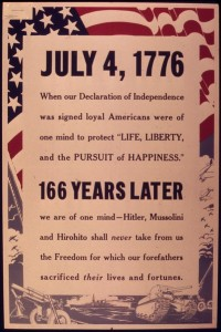 """July 4, 1776. When our Declaration of Independence was signed loyal Americans were of one mind to Protect Life, Liberty, and the Pursuit of Happiness."""